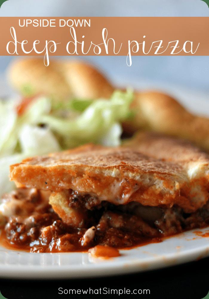 Upside Down Deep Dish Pizza via @somewhatsimple