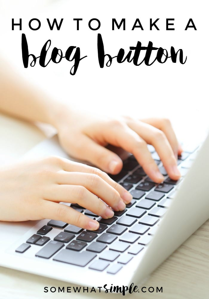 A simple tutorial on how to make a blog button, the free and easiest way!