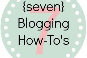 seven blogging tips