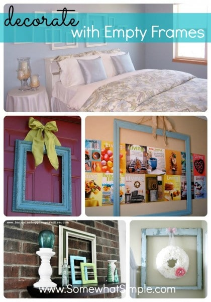 decorating with empty frames