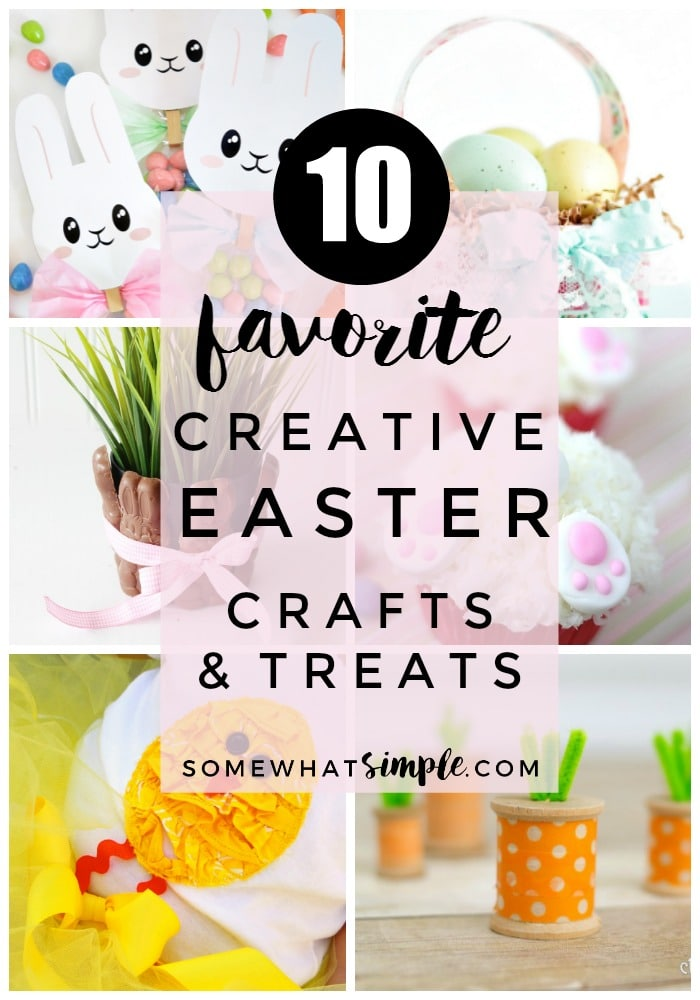Time to prepare for the arrival of the Easter Bunny! Take a look at 10 favorite creative Easter ideas! via @somewhatsimple