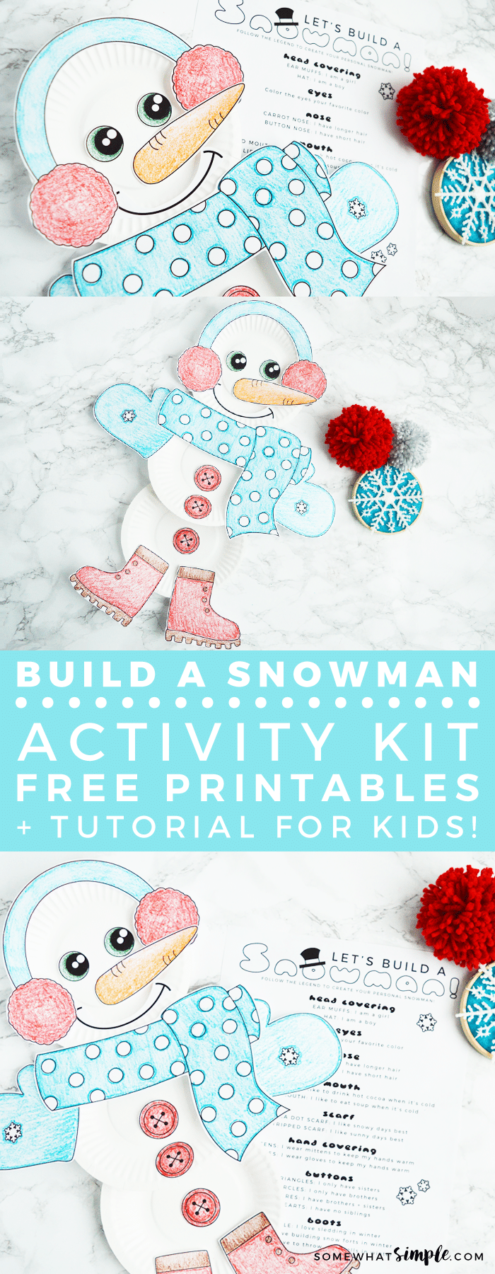 This FREE PRINTABLE Build A Snowman Activity Kit is a darling idea for kids of all ages!  Follow the legend, and they'll have a cute snowman that's just as special and unique as them! via @somewhatsimple