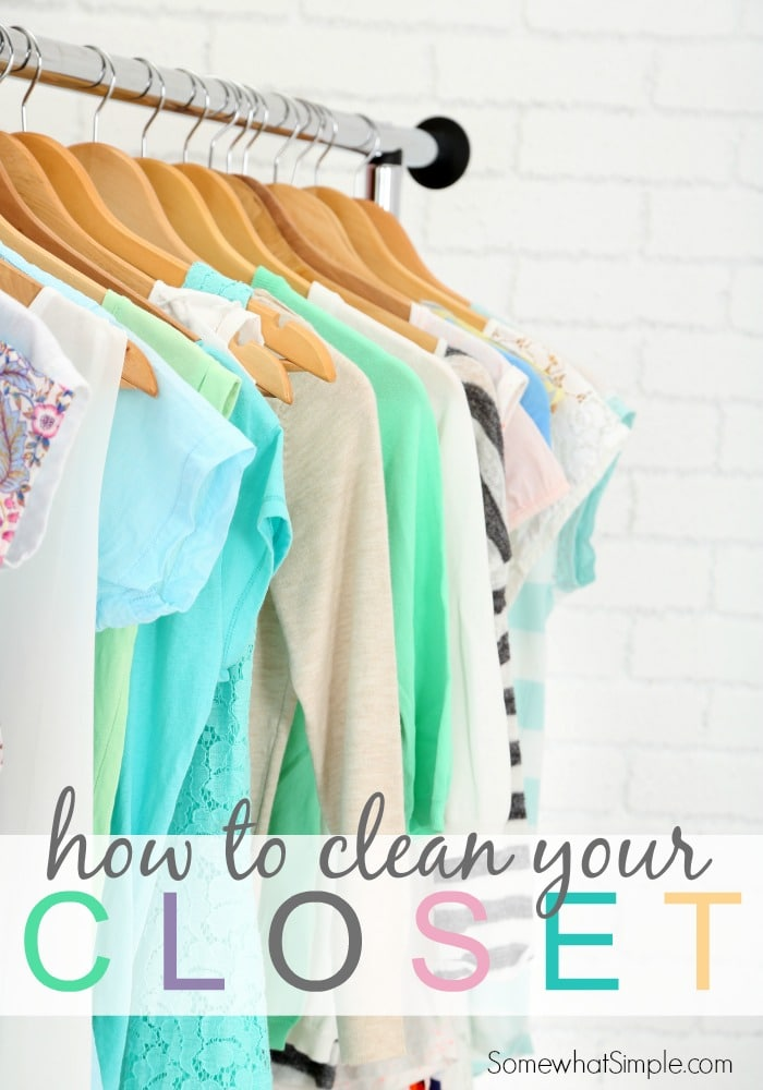 How To Clean Your Closet Somewhat Simple