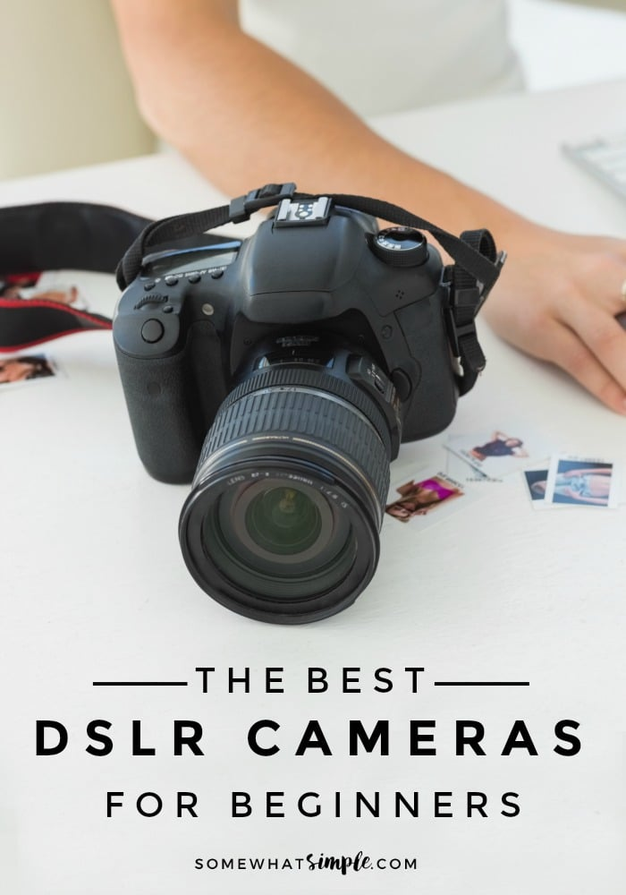 Tips for choosing the best DSLR camera for beginners without spending a fortune! Put your point-and-shoot camera down and take your photography to the next level! #DSLR #Camera #Photo #Photograpy #Tips #Lenses via @somewhatsimple