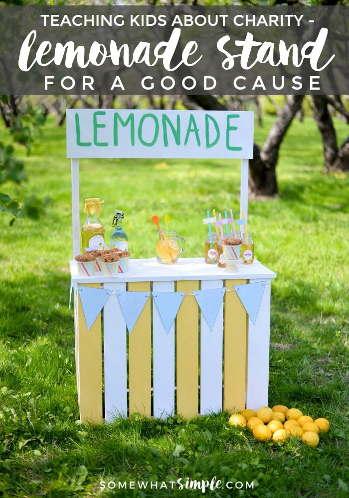 A lesson on charity - perfect for kids! Let's make a lemonade stand! via @somewhatsimple