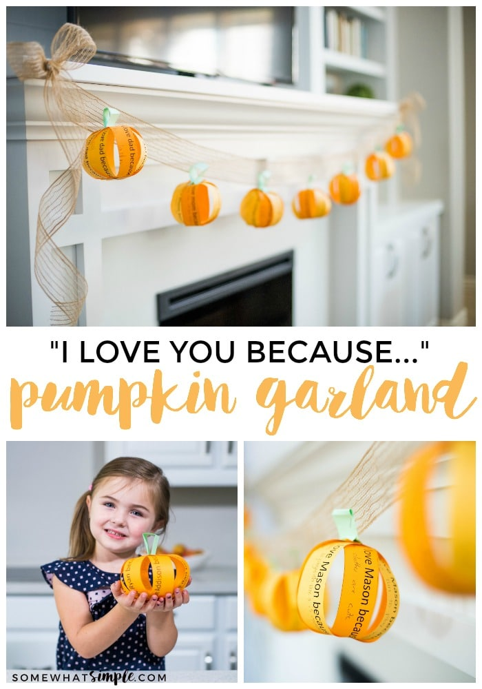 Not all Halloween and Fall decorations have to be scary! This fall garland is a cute decoration that the whole family can help create! Write down things you love about someone special and then hang the pumpkin garland where everyone can enjoy it. #FallDecorations #FallGarland #fallpumpkingarland #diyfalldecor #easyfalldecoridea via @somewhatsimple
