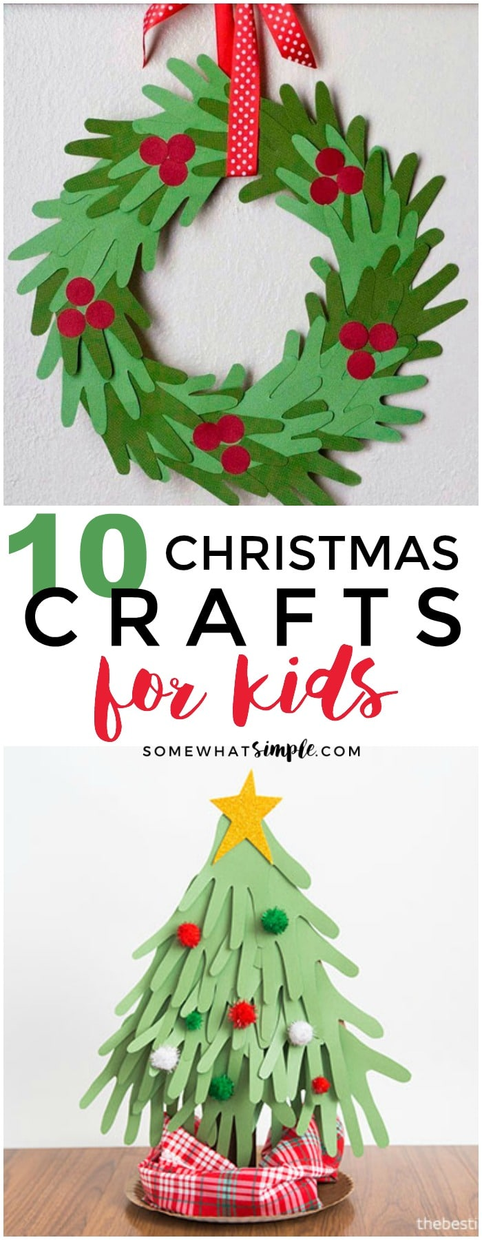 10 of our favorite EASY Christmas Crafts for Kids that arenot only adorable, but they are super SIMPLE too! via @somewhatsimple