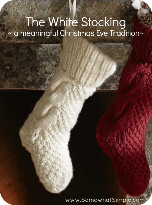 The White Stocking Poem- A Meaningful Christmas Eve Tradition