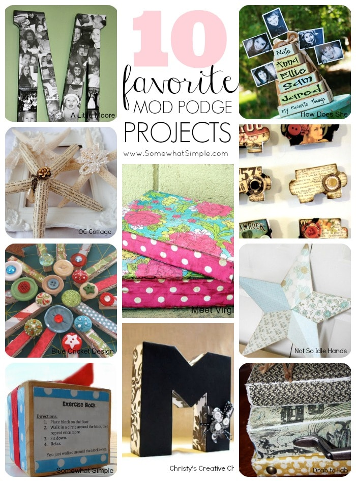 10 mod podge projects