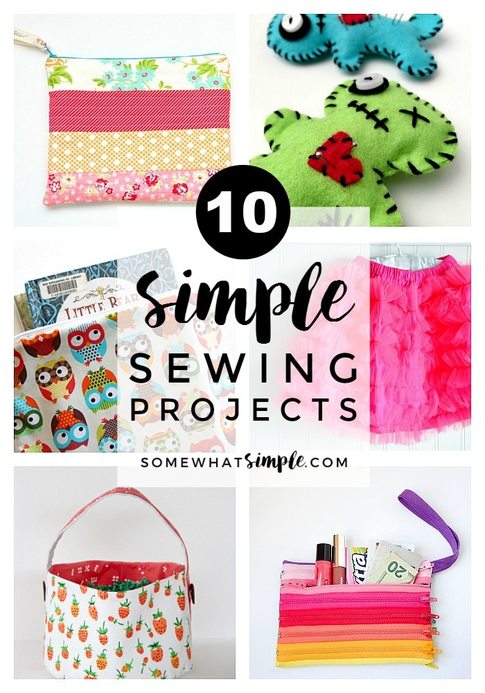 Whether you're a novice at sewing or an experienced seamstress looking for a quick project, here are 10 simple sewing tutorials you are sure to love!
