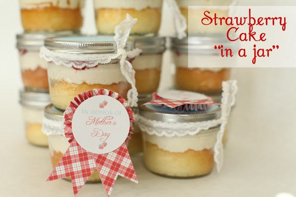 Tasty Beautiful Things- Strawberry Cake in a Jar - Somewhat Simple