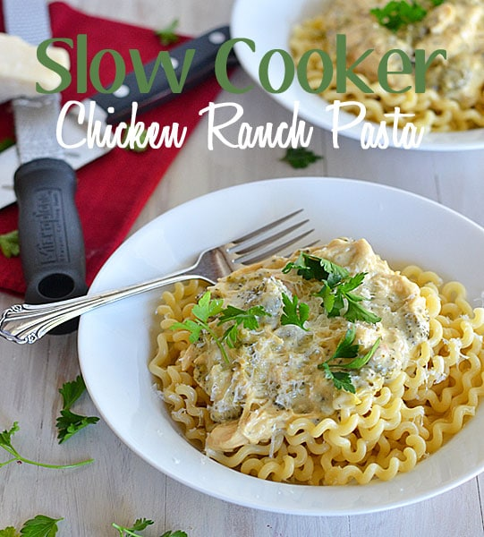 Slow Cooker Chicken Ranch Pasta