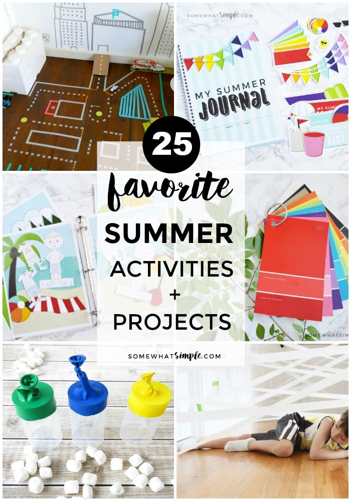 25 Favorie Summer Activities and Projects