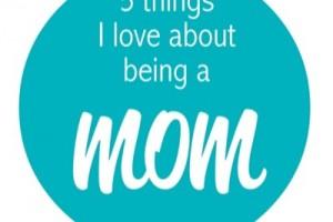 5 things Mom