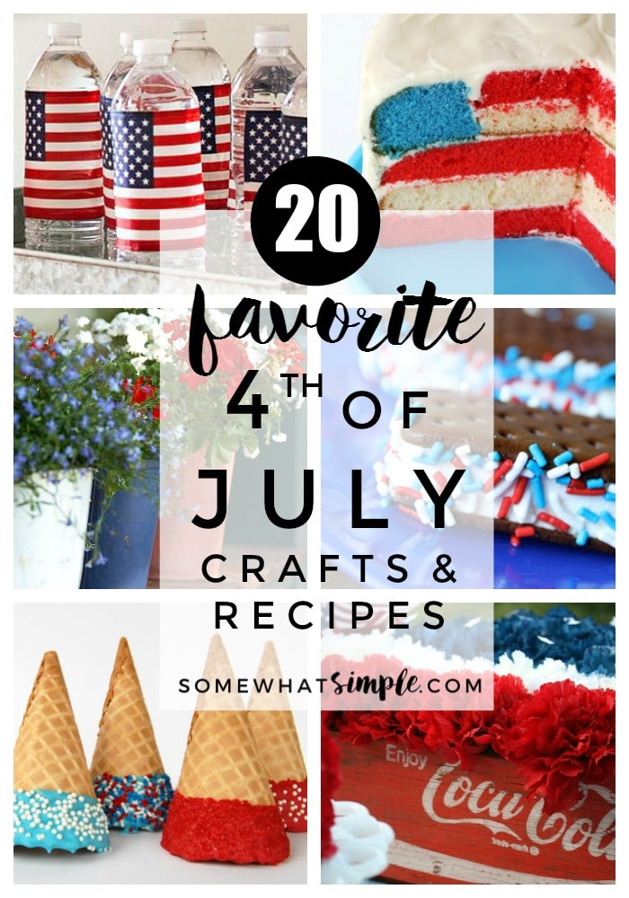 Fourth Of July Recipes Crafts 20 Favorite Ideas Somewhat Simple