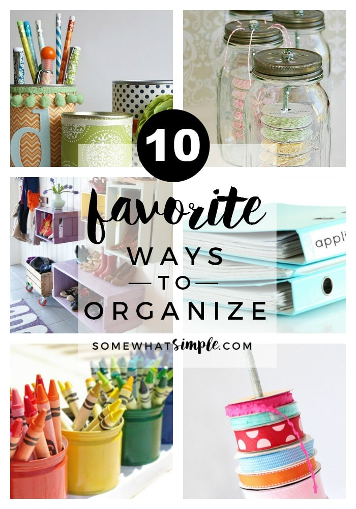 You don't have to spend a ton of money or time organizing spaces in your home! Here are 10 organization ideas that are simple enough to do in an afternoon! via @somewhatsimple