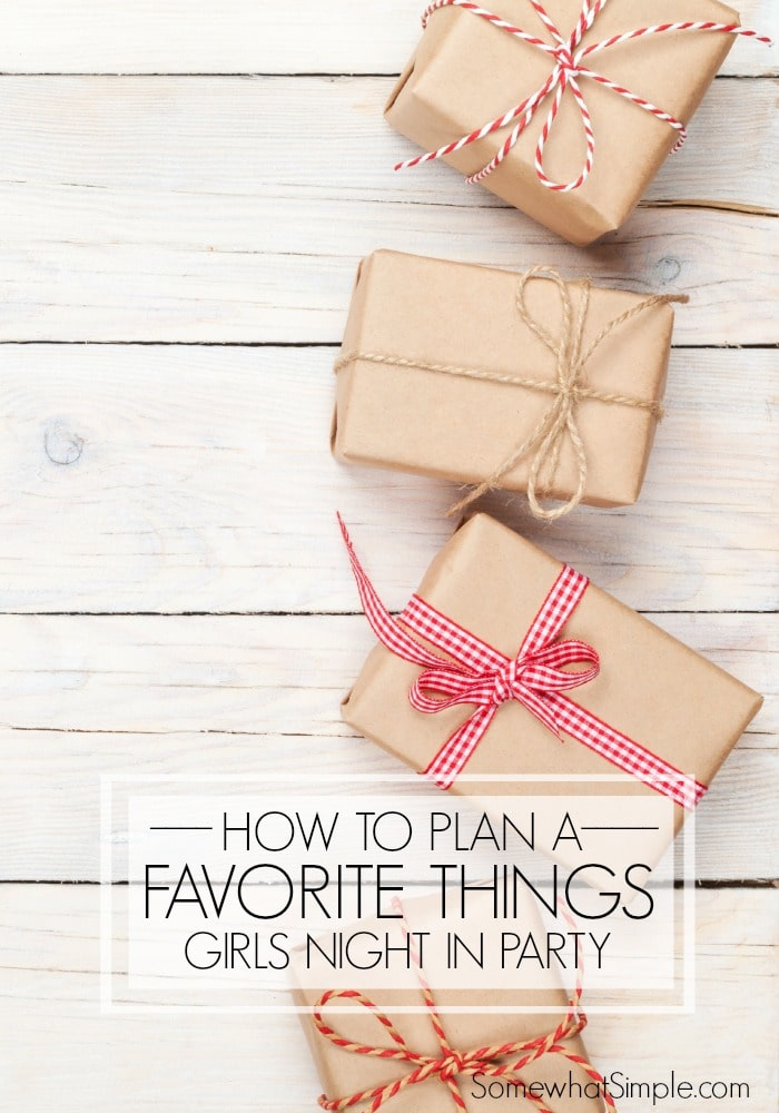 How to plan a favorite things party