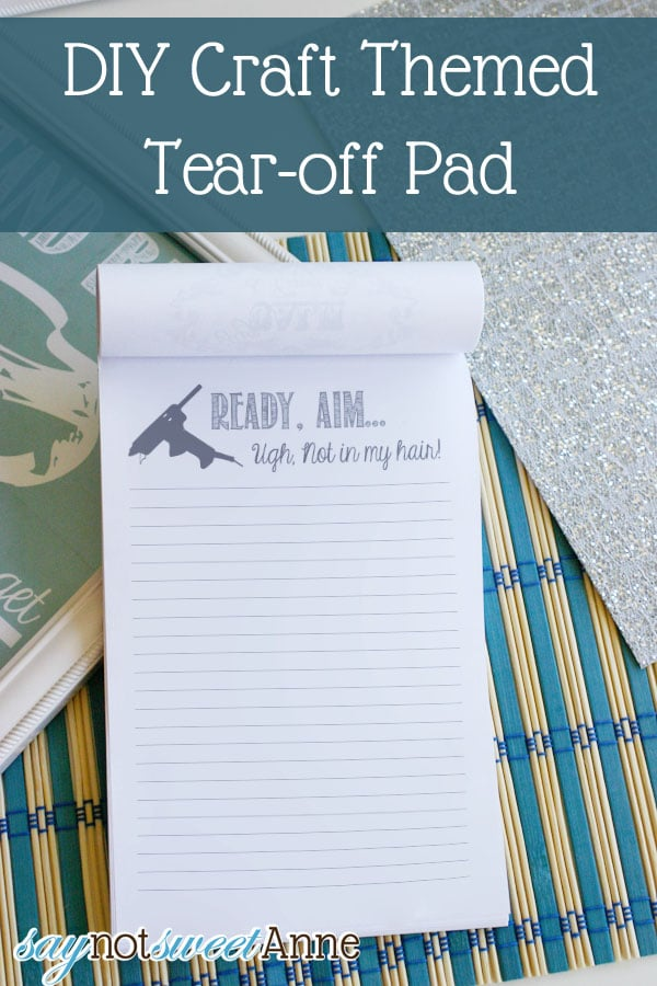 DIY Craft Themed Tear-Off Pad by Saynotsweetanne via Somewhatsimple.com