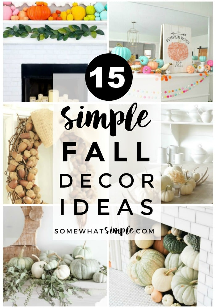15 fall decor ideas thatcan be done very simply and inexpensively! via @somewhatsimple