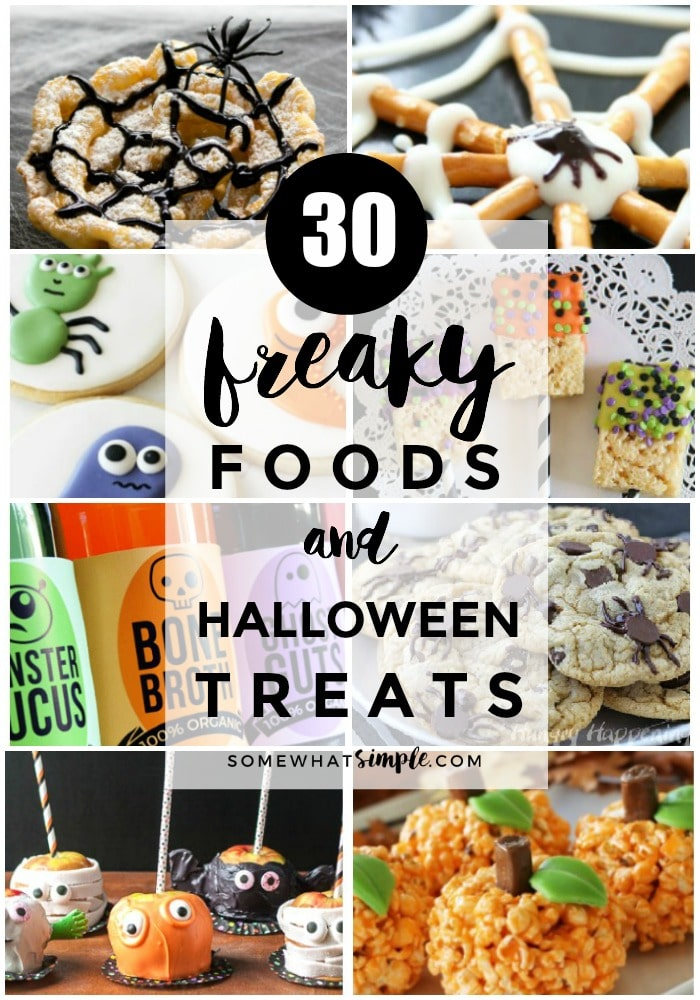 'Tis the season for freaky foods and spooky snacks! Here are 30 favorite Halloween treats! via @somewhatsimple