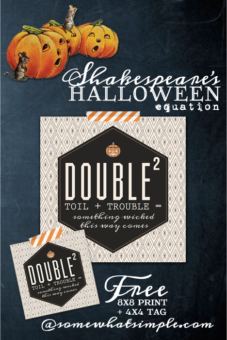double double toil and trouble free printable at somewhat simple