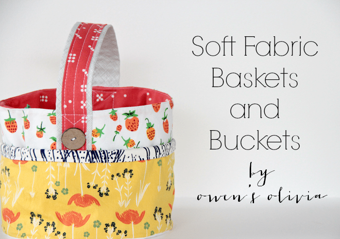 Fabric Easter Basket and Bucket