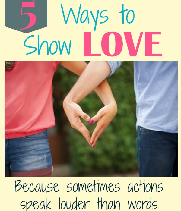 Showing Love: 5 Ways To Show Love