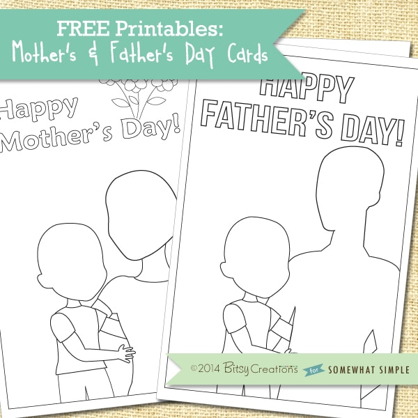 Printable Mother's/Father's Day cards (FREE