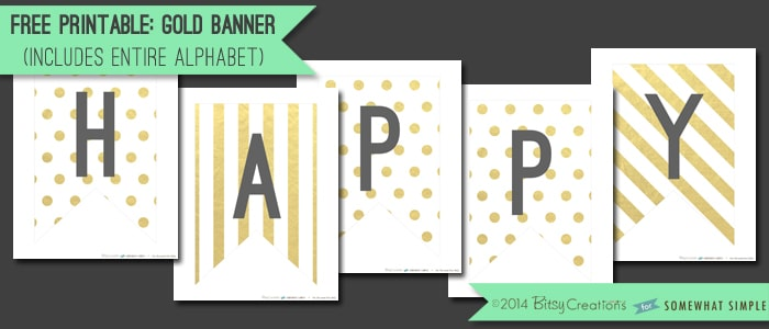 Free Printable Gold Banner - Somewhat Simple