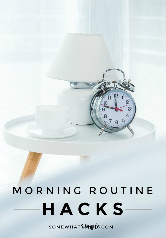 These 10 simple tips will take the craziness out of your morning routine for school and will help start your day off on the right foot! #MorningRoutine #Hacks #Morning #schooldays via @somewhatsimple