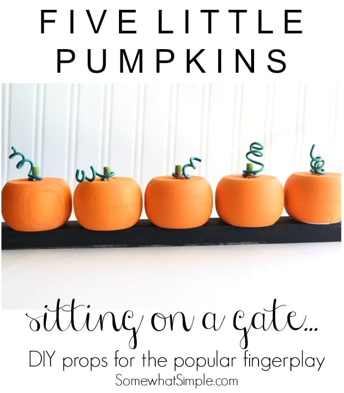 Preschool teachers and moms of toddlers, this one is for you! Here is a simple tutorial for the cutest 5 Little Pumpkins Fingerplay Props! via @somewhatsimple