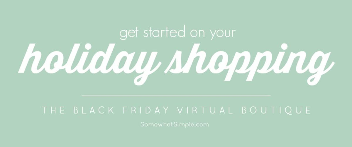 Start Your Holiday Shopping- Black Friday Boutique