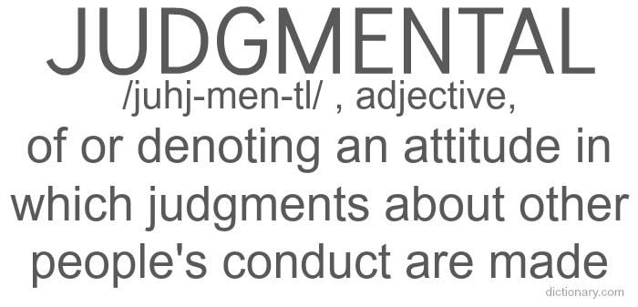 being judgmental