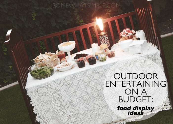 outdoor entertaining - food display