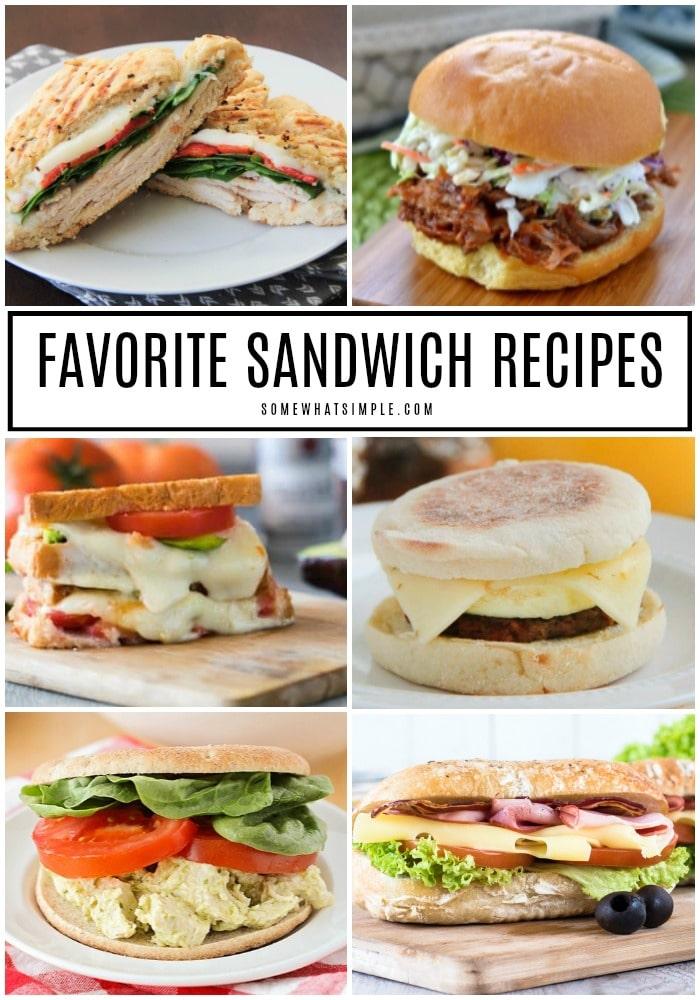 Favorite Sandwich Recipes