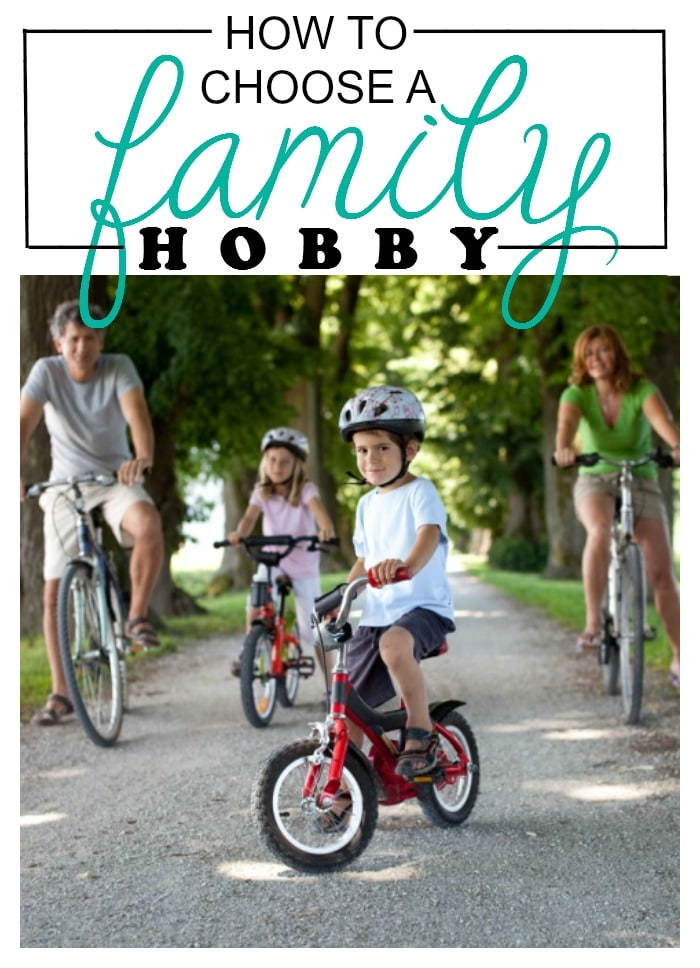 How to Choose a Family Hobby