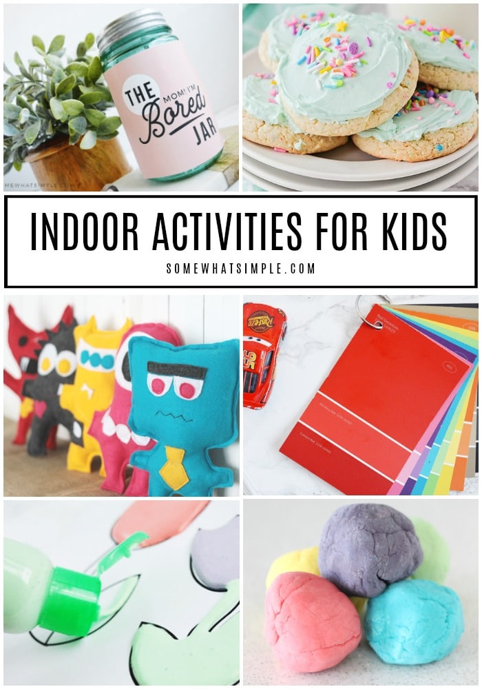 Stay cool in the summer and warm in the winter with these 30 favorite indoor activities! #games #crafts #indoors #summer #winter via @somewhatsimple