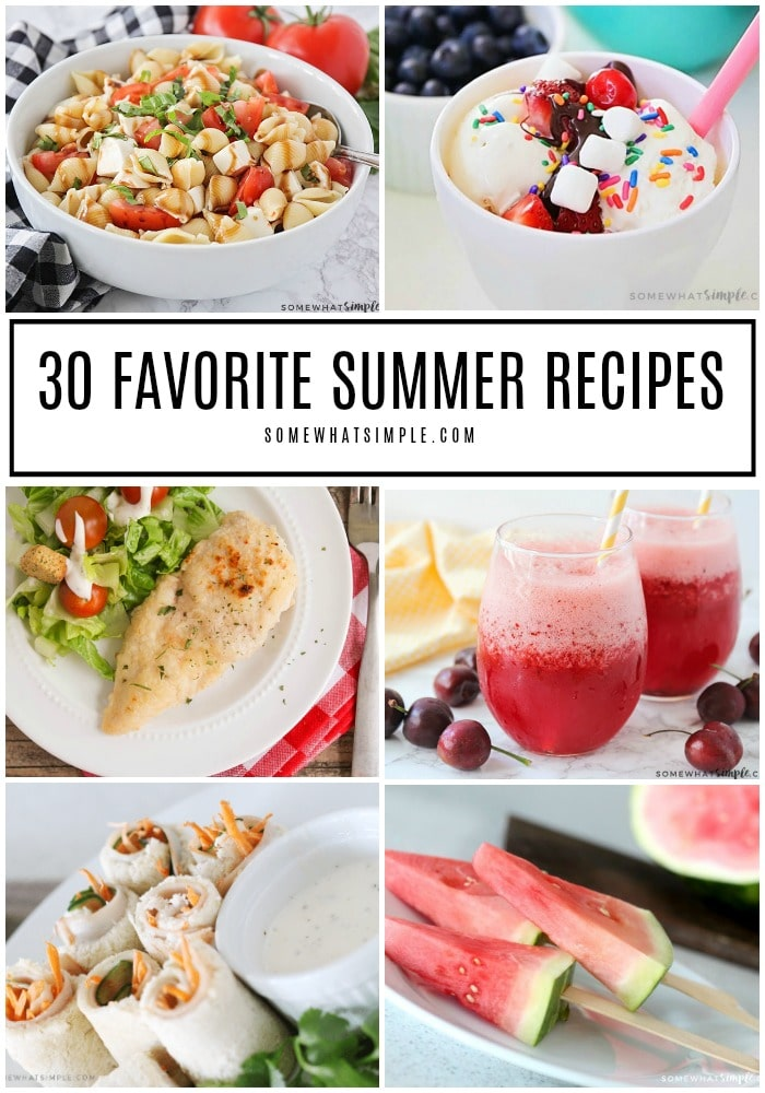 Looking for some new summer food ideas to feed your family while it's blazing hot outside? Take a look at 30 of our favorite summer recipes! #summer #food #recipes