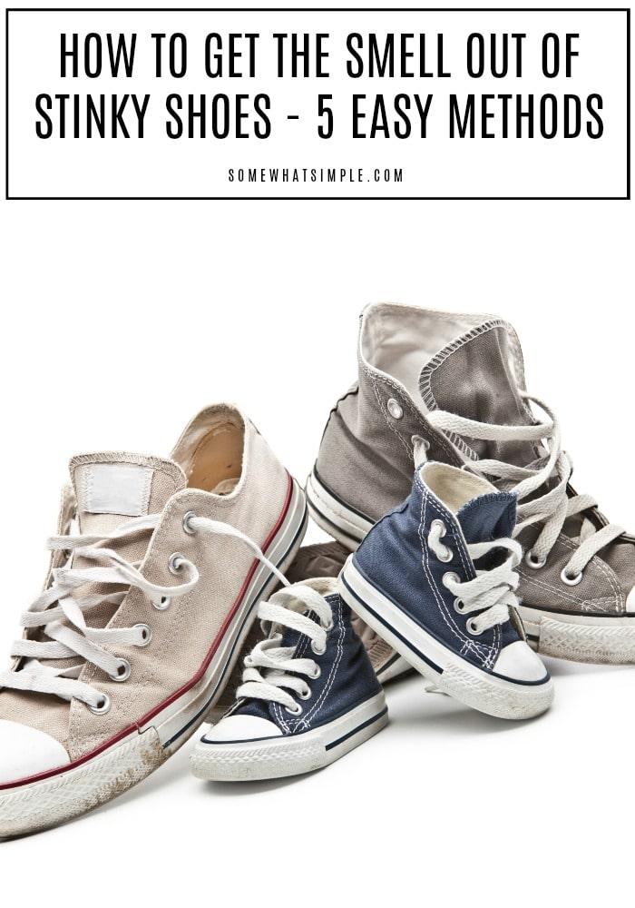 6bdf7b76c How to Get the Smell Out of Shoes - 5 Easy Methods - Somewhat Simple