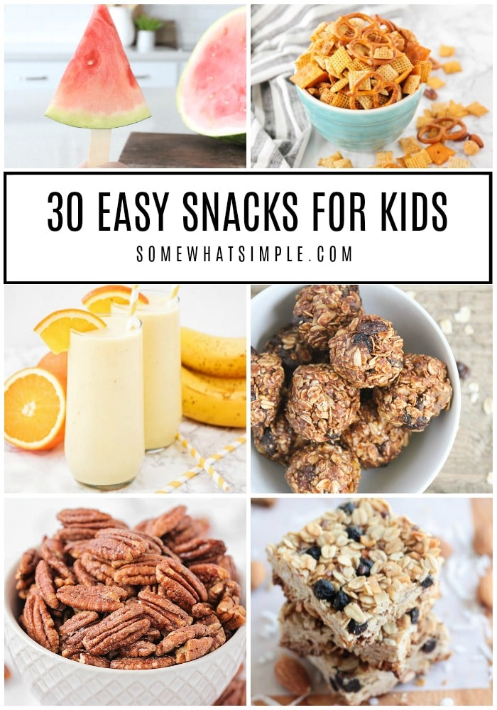 a collage of some of our 30 favorite Easy Snacks for Kids