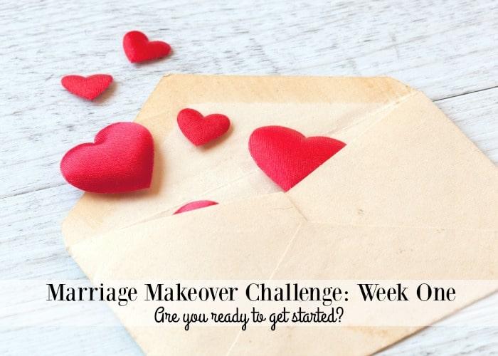 Marriage Makeover Challenge Week 1