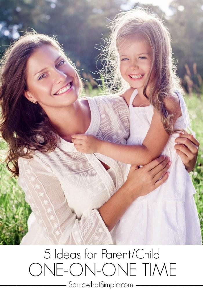 5 Ideas for Parent Child Time