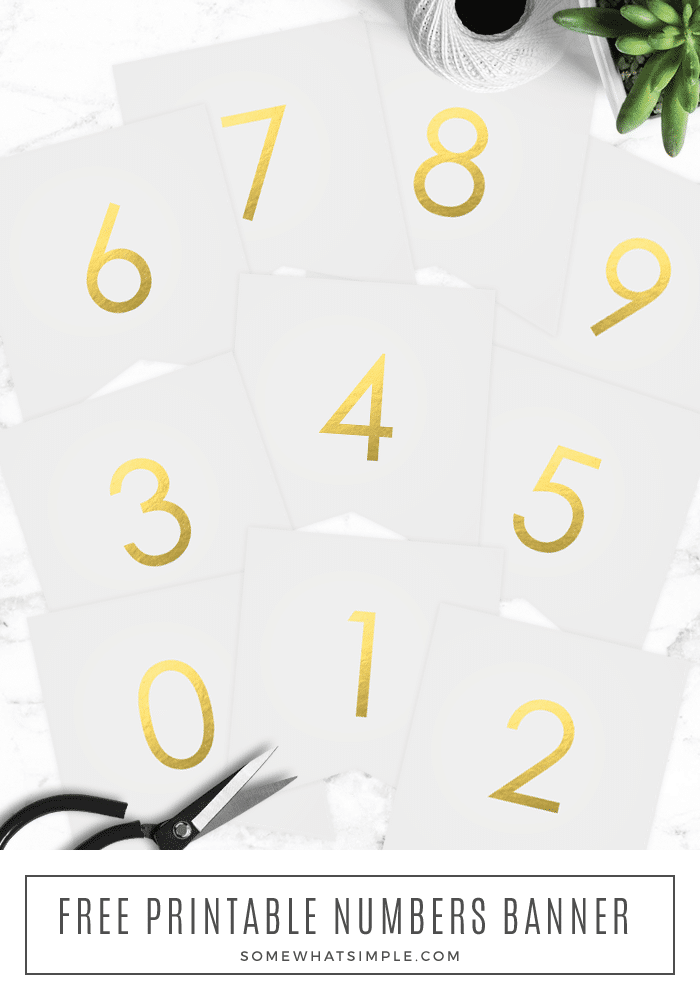Free Printable Gold Foil Banner Numbers - These simple and gorgeous numbers are the perfect addition to our free printable gold foil banner! We love how simple and versatile they are! #gold #goldfoil #party #partydecor #holidays #freeprintable #freedownload #banner #bunting via @somewhatsimple