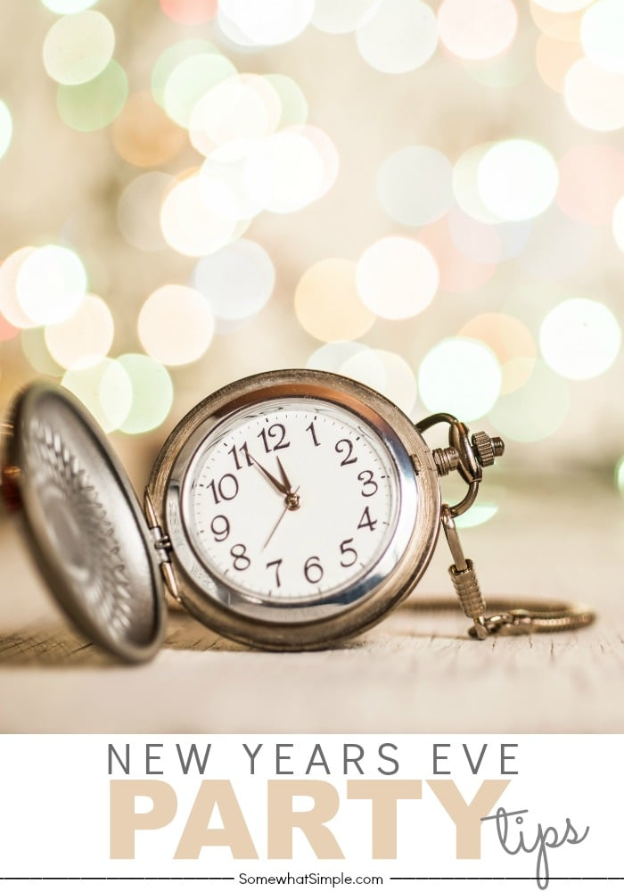 New Years Eve Party Tips and Tricks - Somewhat Simple