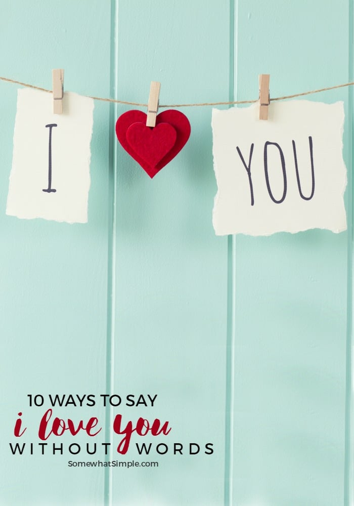 10 Ways To Say I Love You