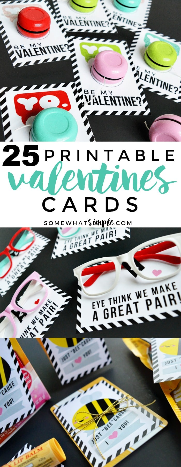 Each year we update our list of favorite Printable Valentine Cards with the newest and cutest ideas on the web! Here is our list of top 25 - take a look! via @somewhatsimple