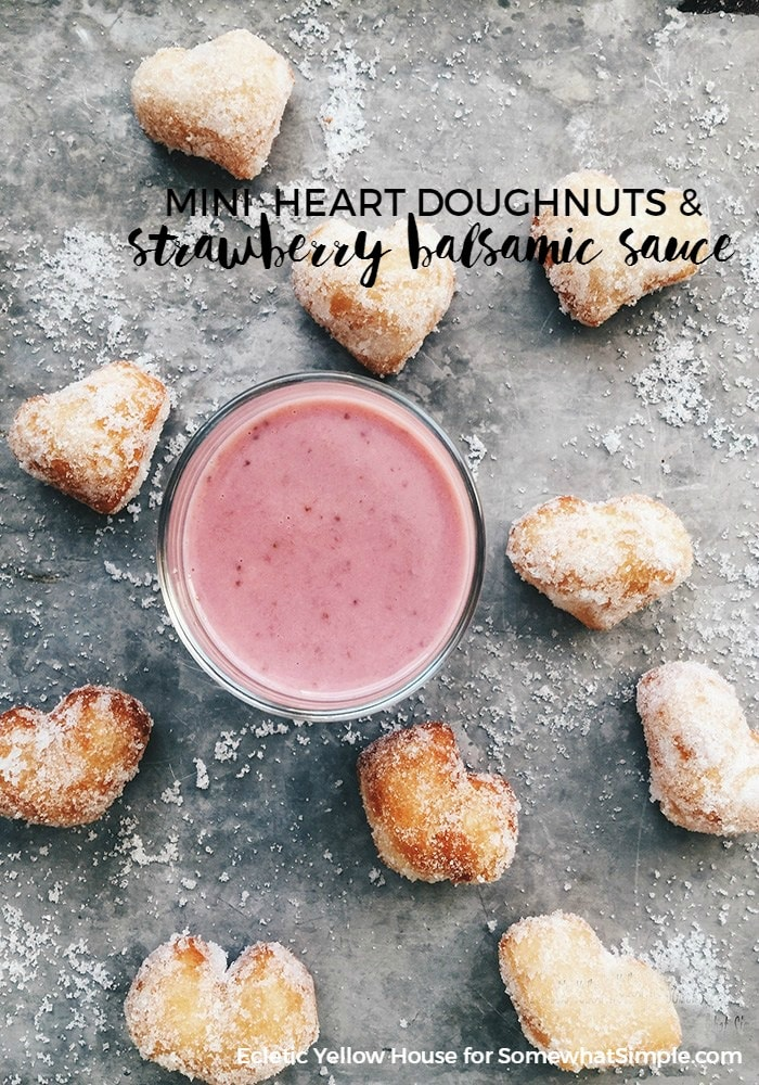 Mini Heart Doughnuts with Strawberry Sauce - Somewhat Simple