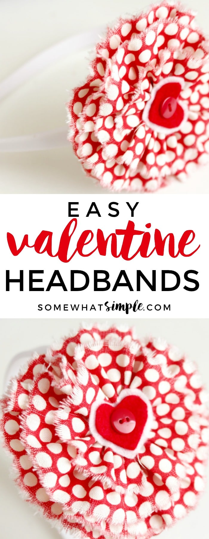 How to make easy fabric flowers and turn them into the cutest Valentine's Day Headband! via @somewhatsimple