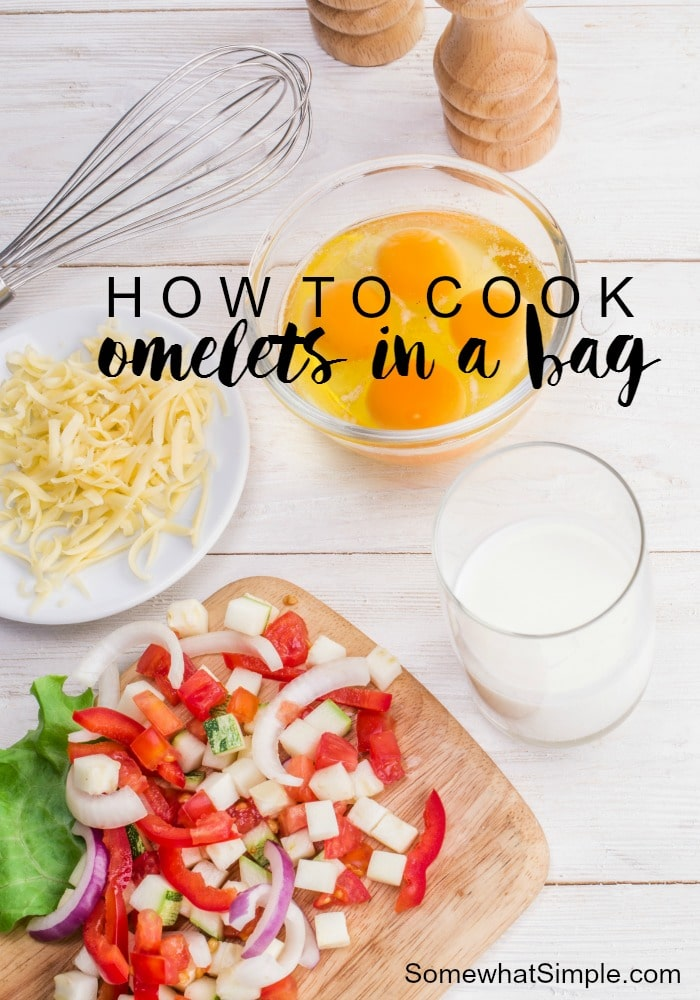 How to Cook Omelets in a Bag - if you're terrible at flipping your omelets in the skillet like I am, you'll love this method because it requires literally no skills!