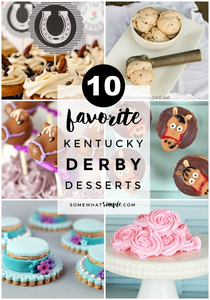 Get ready for Derby day with these 10 favorite Kentucky Derby Desserts! #kentuckyderby #desserts #party via @somewhatsimple